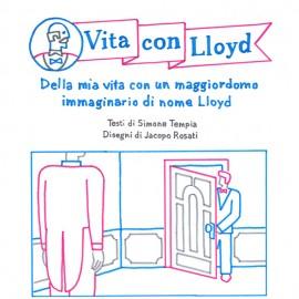 La vita con un maggiordomo immaginario di nome Lloyd