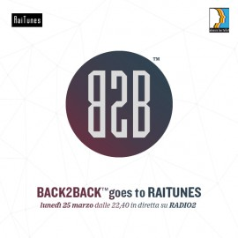 BACK2BACK™ goes to RaiTunes