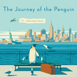 Emiliano Ponzi: The Journey of the Penguin