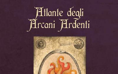 L'Atlante degli Arcani Ardenti spiegato dagli autori Virginia Caldarella e Andrea Pennisi