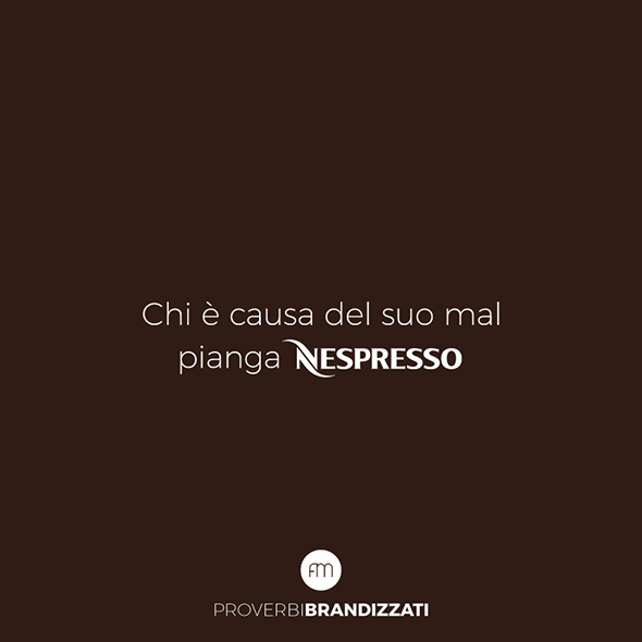 """I più famosi proverbi italiani """"brandizzati"""""""